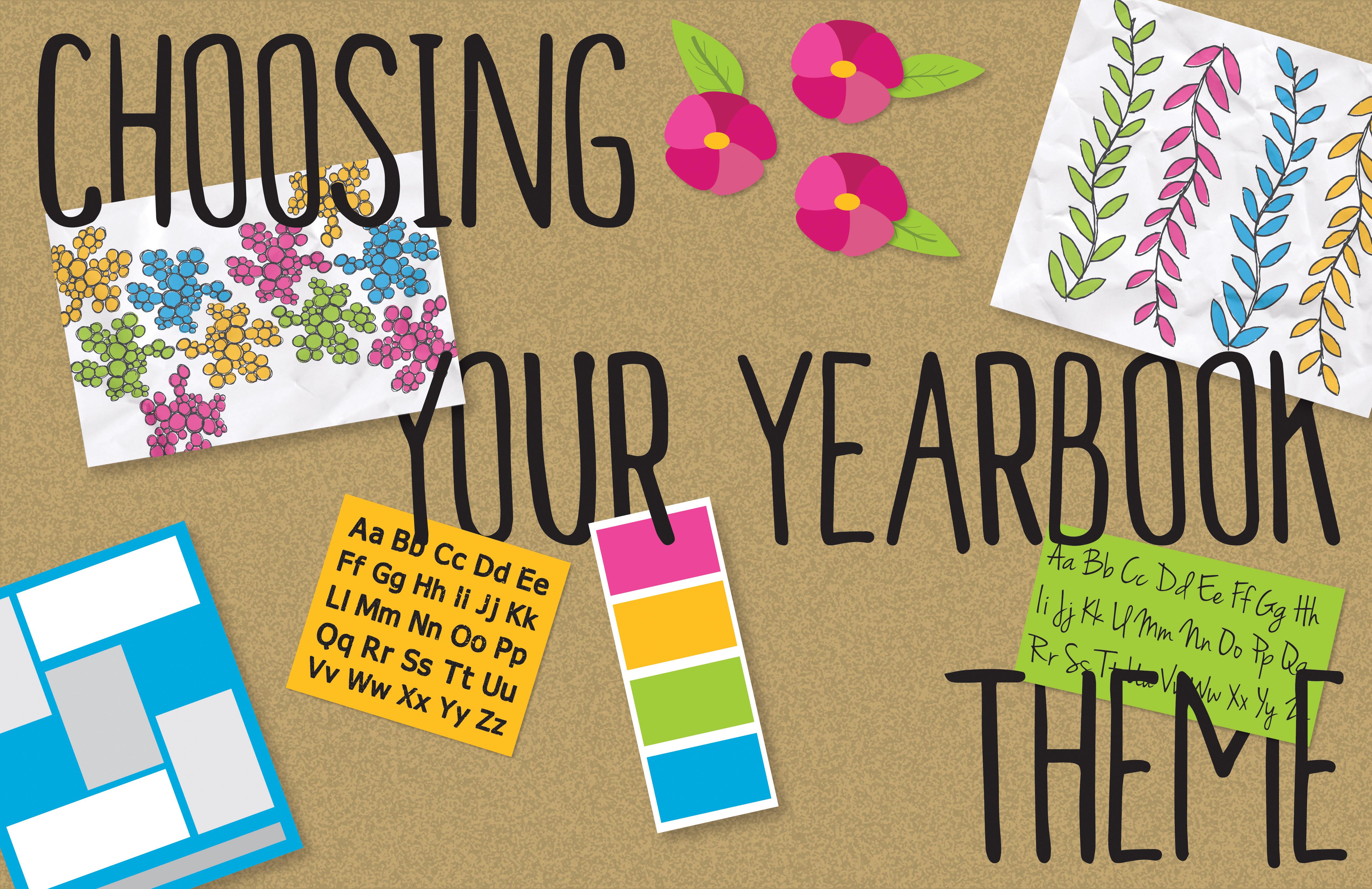 How to Choose a Yearbook Theme – YearbooksMakeMeCrazy.com/YerdHerd.com