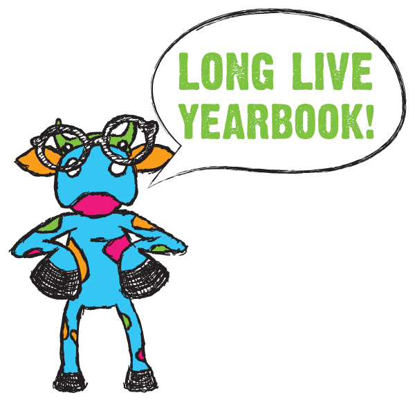 Yearbooks Are Here To Stay!